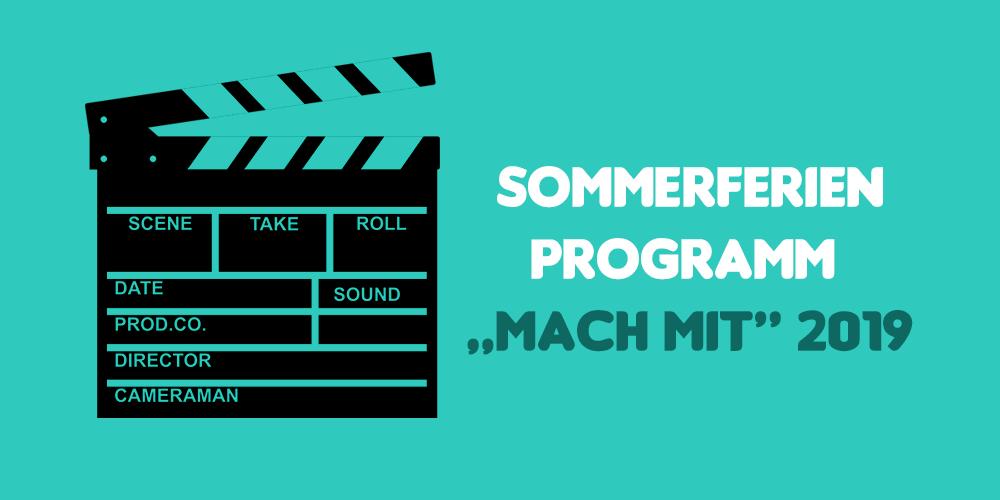 """Sommerferienprogramm """"Mach mit"""" 2019"""