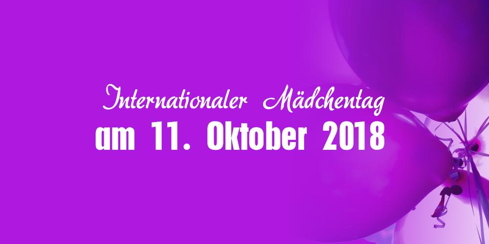 Internationaler Mädchentag am 11. Oktober 2018
